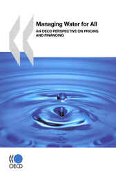 Managing Water for All by OECD Publishing