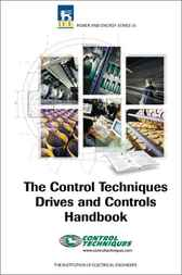 Control Techniques Drives and Controls Handbook: Drives and Controls Handbook