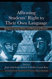 Affirming Students' Right to their Own Language by Jerrie Cobb Scott
