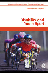 Disability and Youth Sport by Hayley Fitzgerald