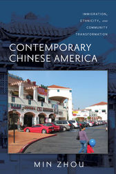 Contemporary Chinese America by Min Zhou