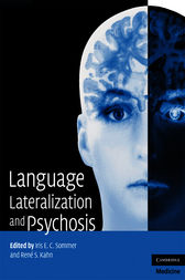 Language Lateralization and Psychosis by Iris E. C. Sommer