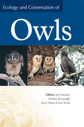 Ecology and Conservation of Owls by Ian Newton