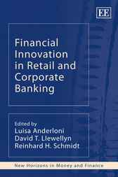 Financial Innovation in Retail and Corporate Banking by L. Anderloni