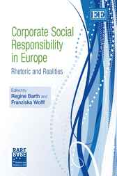 Corporate Social Responsibility in Europe by R. Barth