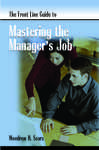 FrontLine Guide to Mastering Manager's Job