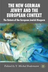 The New German Jewry and the European Context by Y. Michal Bodemann
