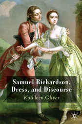 Samuel Richardson, Dress, and Discourse