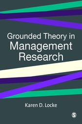 Grounded Theory in Management Research by Karen Locke