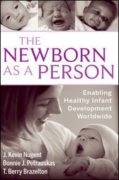 The Newborn as a Person by J. Kevin Nugent