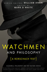 Watchmen and Philosophy by William Irwin