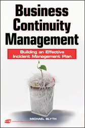 Business Continuity Management by Michael Blyth