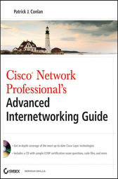 Cisco Network Professional's Advanced Internetworking Guide (CCNP Series) by Patrick J. Conlan