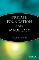 Private Foundation Law Made Easy by Bruce R. Hopkins