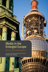 Media in the Enlarged Europe by Alec Charles