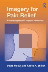 Imagery for Pain Relief by David Pincus