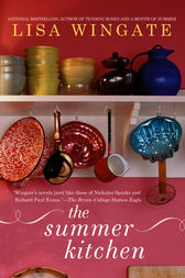The Summer Kitchen by Lisa Wingate