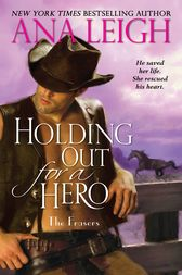Holding Out for a Hero by Ana Leigh