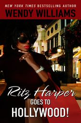 Ritz Harper Goes to Hollywood! by Wendy Williams