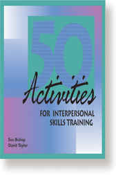 50 Activities for Interpersonal Skills Training by Sue Bishop