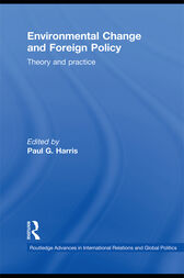 Environmental Change and Foreign Policy by Paul G. Harris