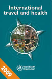 International Travel and Health 2009: Situation as on 1 January 2009
