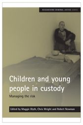 Children and young people in custody by Maggie Blyth