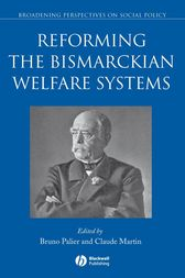 Reforming the Bismarckian Welfare Systems by Bruno Palier