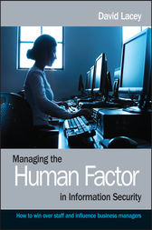 Managing the Human Factor in Information Security by David Lacey