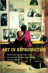 Art in Reproduction: Nineteenth-Century Prints after Lawrence Alma-Tadema, Jozef Israëls and Ary Scheffer