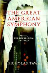 The Great American Symphony: Music, the Depression, and War