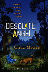 Desolate Angel by Chaz McGee