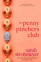 The Penny Pinchers Club by Sarah Strohmeyer