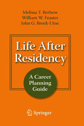 Life After Residency by Melissa T. Berhow