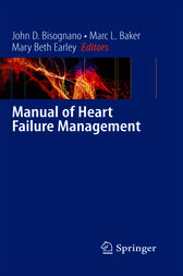 Manual of Heart Failure Management by John D. Bisognano