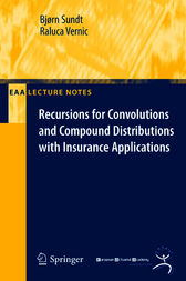 Recursions for Convolutions and Compound Distributions with Insurance Applications by Bjoern Sundt