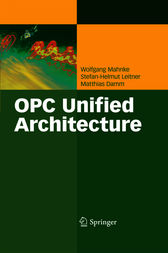 OPC Unified Architecture by Wolfgang Mahnke