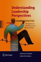 Understanding Leadership Perspectives by Matthew R. Fairholm