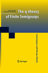 The q-theory of Finite Semigroups by John Rhodes