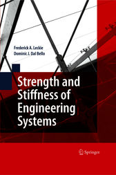 Strength and Stiffness of Engineering Systems by Frederick A. Leckie