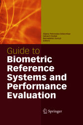 Guide to Biometric Reference Systems and Performance Evaluation by Dijana Petrovska-Delacrétaz