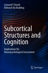 Subcortical Structures and Cognition by Leonard F. Koziol