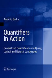 Quantifiers in Action: Generalized Quantification in Query, Logical and Natural Languages