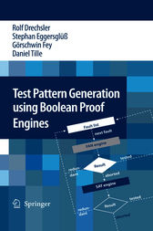 Test Pattern Generation using Boolean Proof Engines by Rolf Drechsler