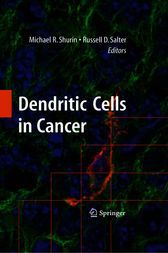 Dendritic Cells in Cancer by Michael R Shurin