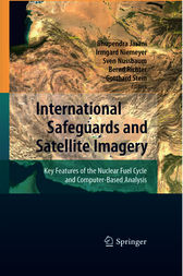 International Safeguards and Satellite Imagery by Bhupendra Jasani