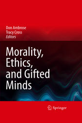 Morality, Ethics, and Gifted Minds by Don Ambrose