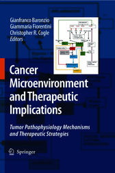 Cancer Microenvironment and Therapeutic Implications by Gianfranco Baronzio