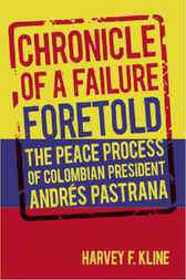 Chronicle of a Failure Foretold by Harvey F. Kline