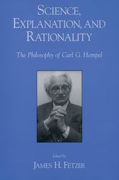 Science, Explanation, and Rationality by James H. Fetzer